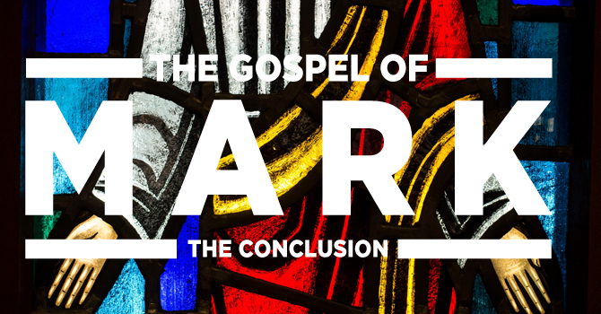 The Gospel of Mark (The Conclusion) image