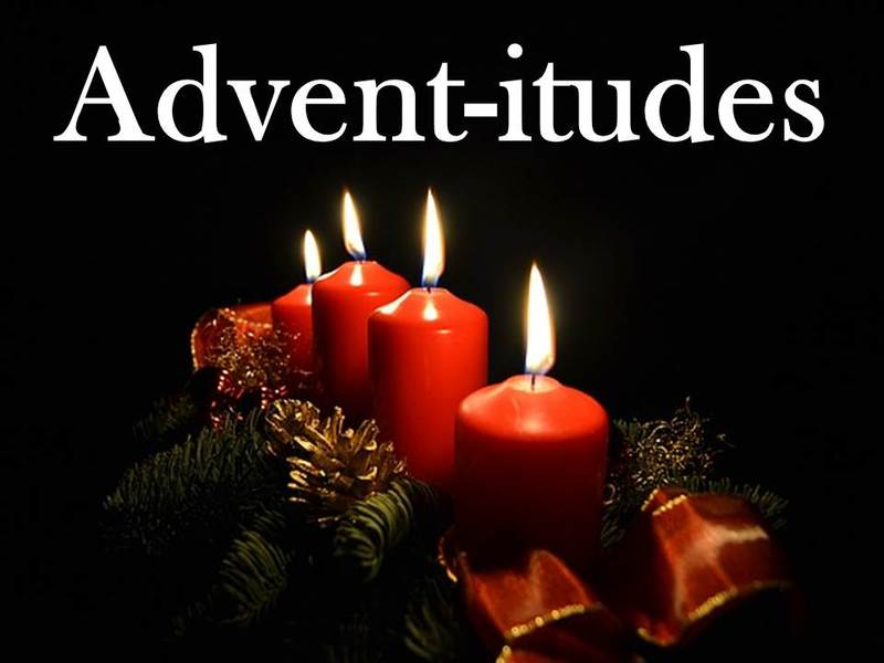 Advent itudes