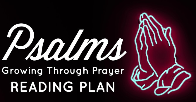 Psalms Reading Plan:  Week 4: Trust image