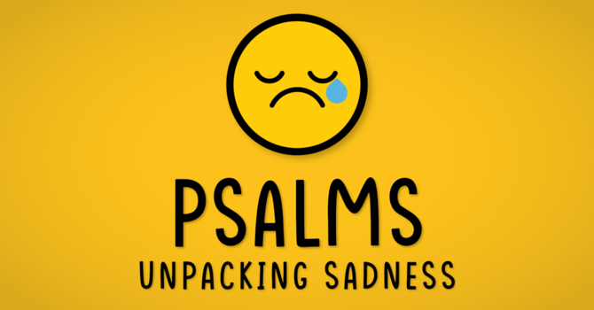Unpacking Sadness