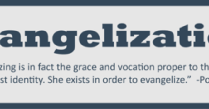 What is Evangelization? (Workshop June 7) image