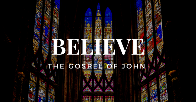 Believe Sermon Series - Introduction