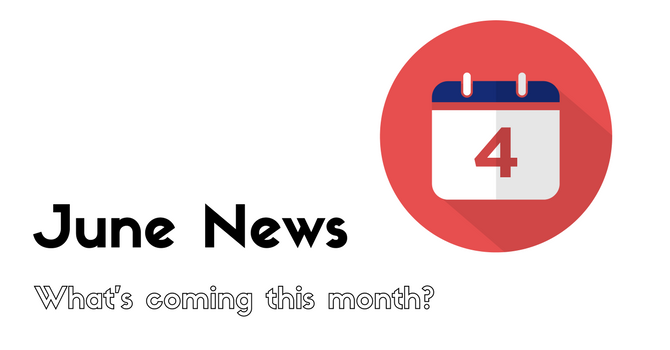 June News - What's coming this month? image
