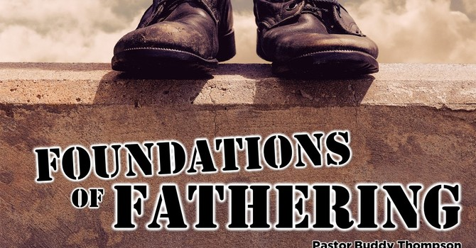 Foundations of Fathering