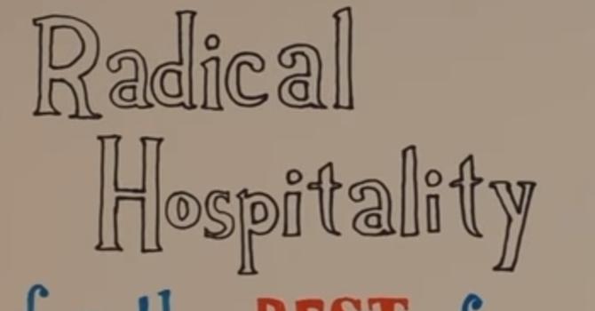 Radical Hospitality & Invitation