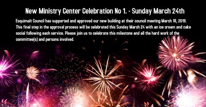 New Ministry Center Celebration No 1! image