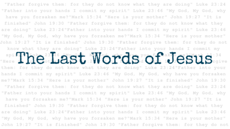 The Last Words of Jesus