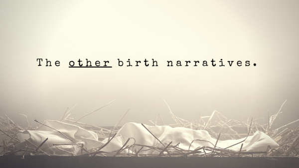 The Other Birth Narratives