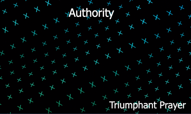 Triumphant Prayer