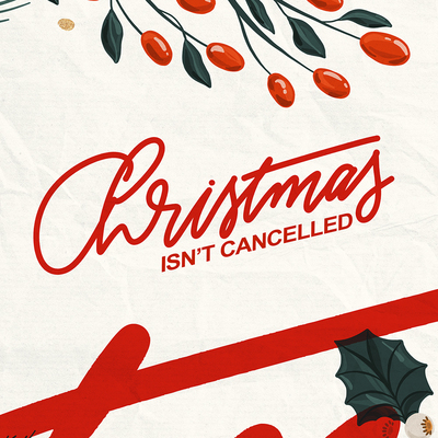 Christmas Isn't Cancelled