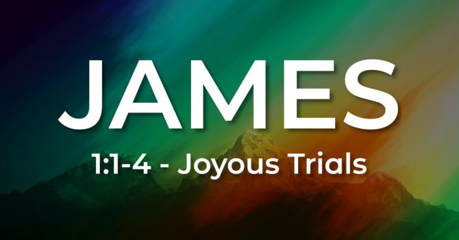 Joyous Trials