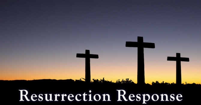 Resurrection Response