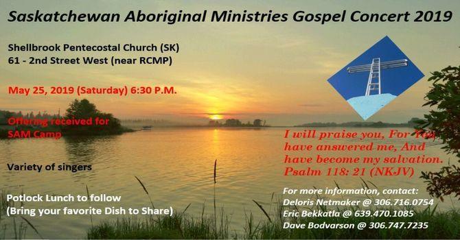 Saskatchewan Aboriginal Ministries Gospel Concert