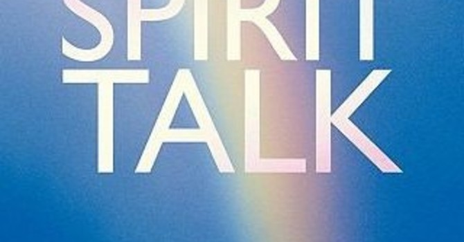 Spirit Talk with David M (Board leadership)