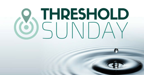 Threshold Sunday