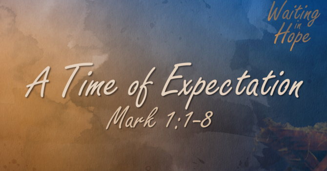A Time of Expectation