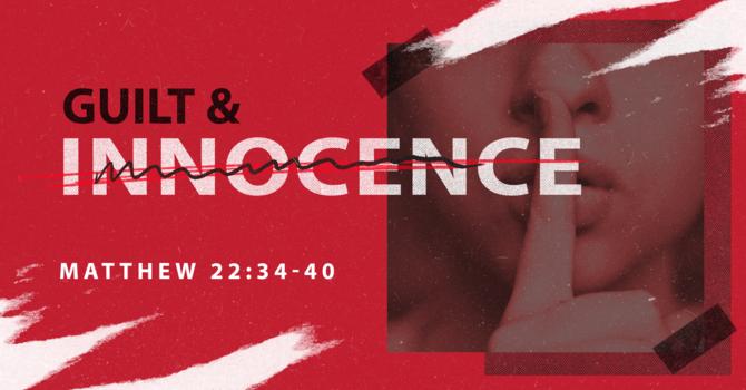 Guilt & Innocence