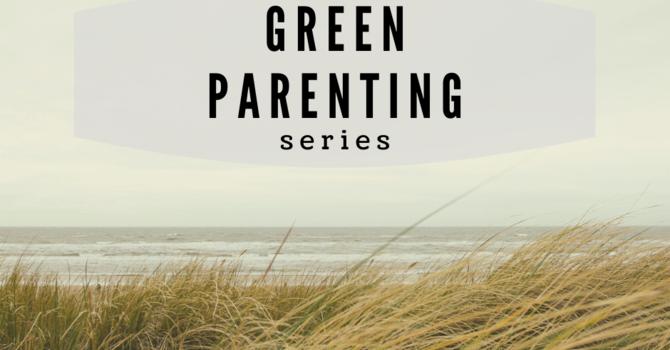 Green parenting #4: Minimizing Single-Use Plastics