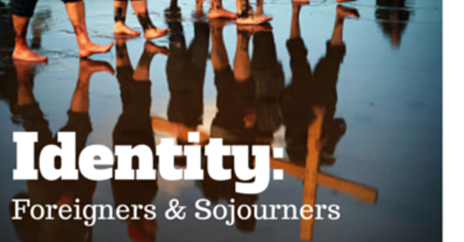 Identity: Foreigners & Sojourners image