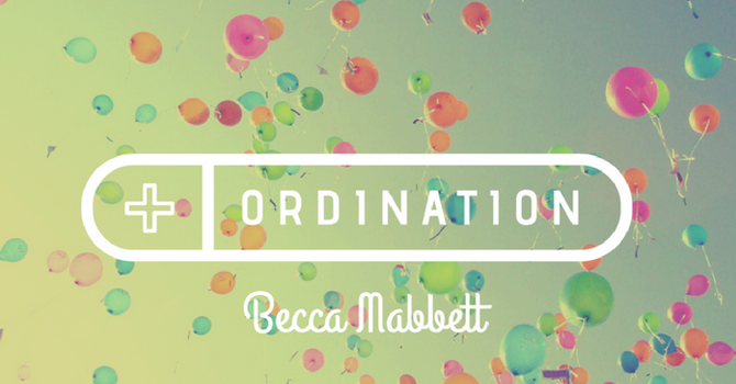 Pastor Becca's Ordination! image
