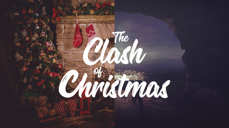 The Clash of Christmas