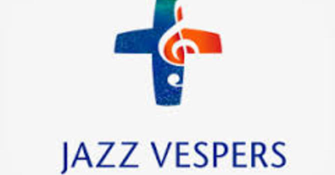 Jazz Vespers - Advance Dates image