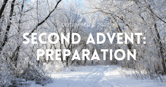 Second Advent: Preparation