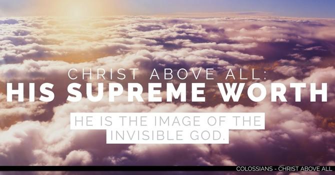 His Supreme Worth - Part 2