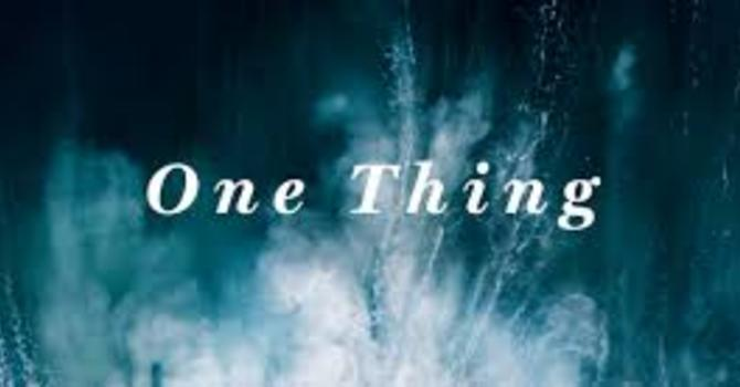 Just Do One Thing. And Then Do Another. image