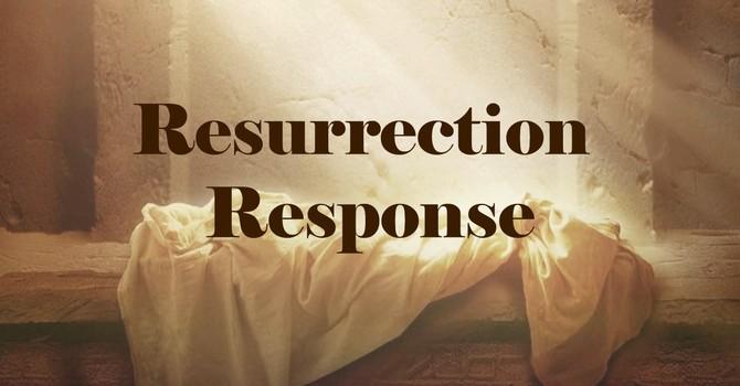Resurrection Response