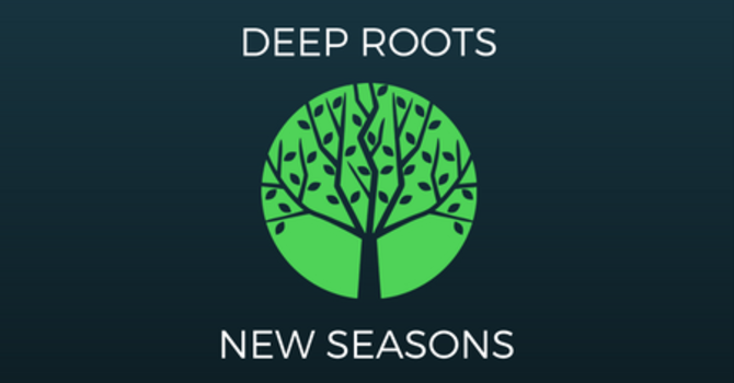 Deep Roots New Seasons image