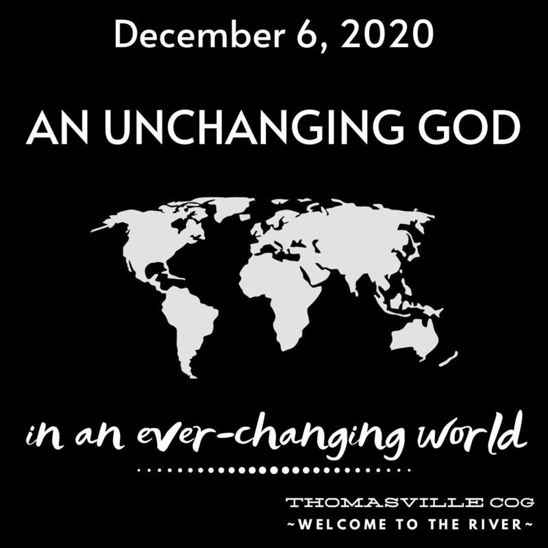 An Unchanging God in an Ever-changing World