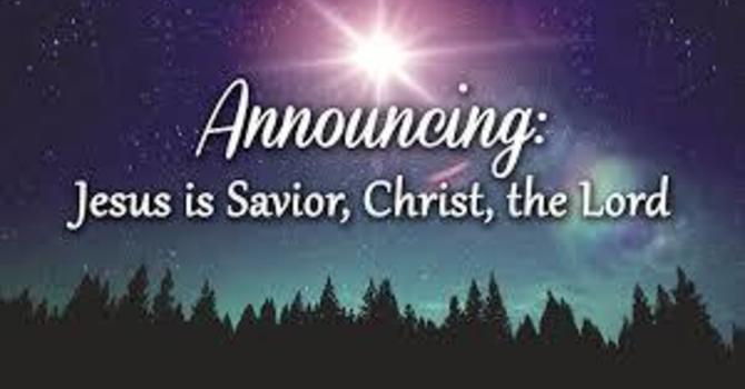 The Proclamation of A Savior