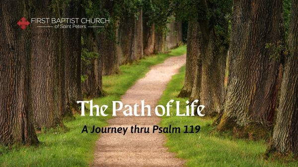 A Path of Life Psalm 119