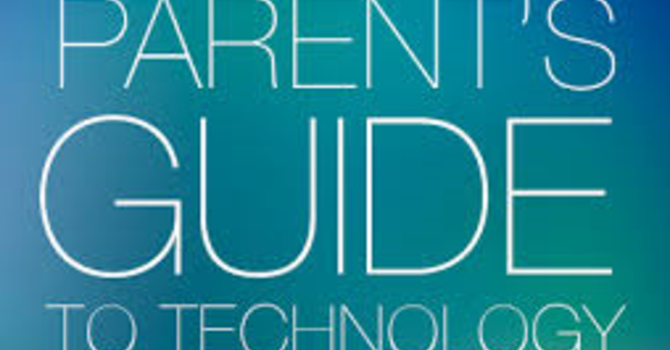 A Parent's Guide to Technology- Parent Resource image
