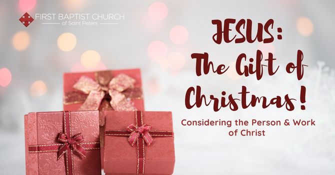 Jesus: An Exalted Gift