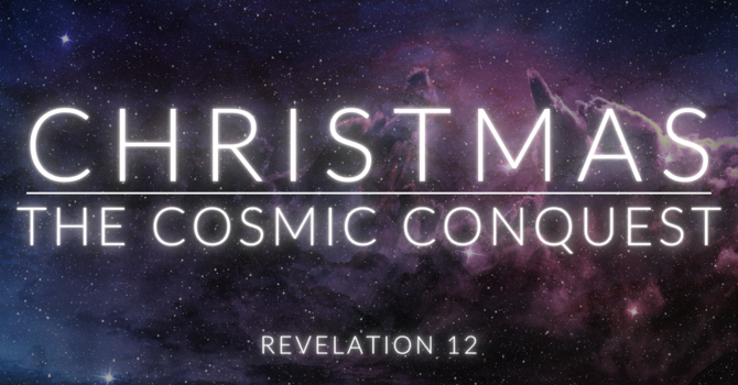 Christmas:  The Cosmic Conquest