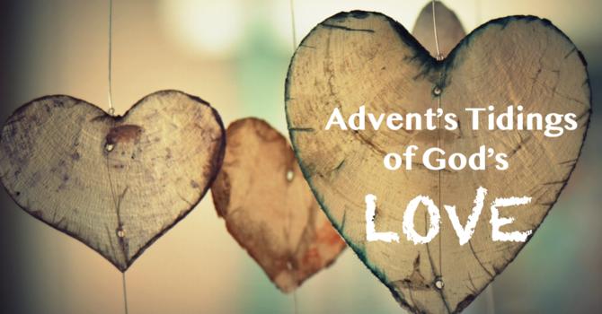Advent Tidings of God's Love image