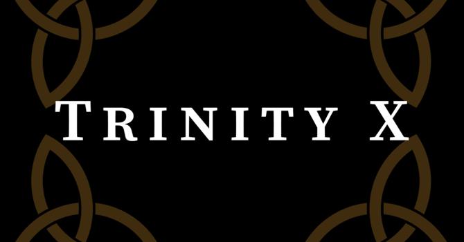 Trinity X 2020, 10:00 A.M.