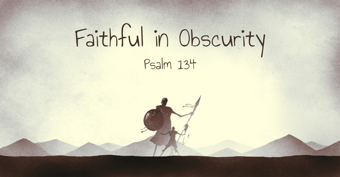 Faithful in Obscurity image