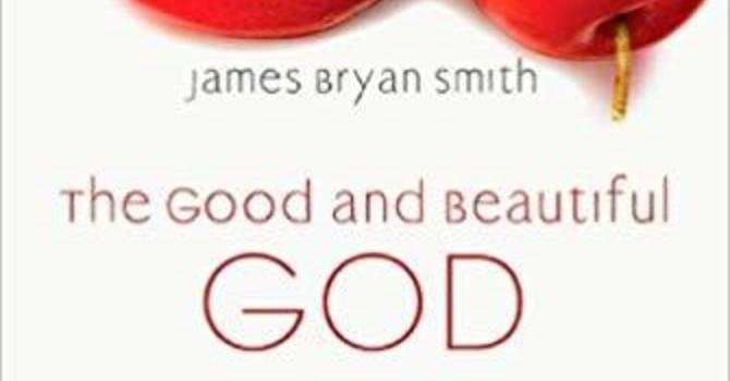 """ The Good and Beautiful God"" by James Bryan Smith image"
