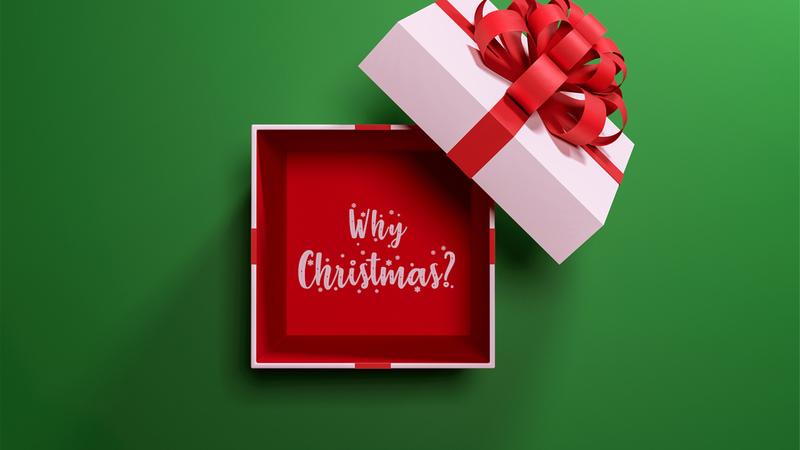 Why Christmas?