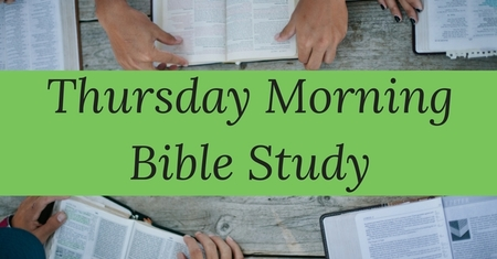 Thursday Morning Bible Study