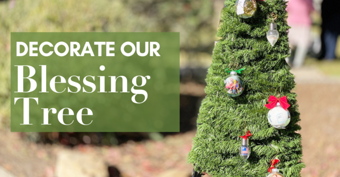 Decorate our Blessing Tree! image