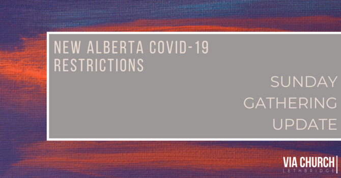 Alberta Covid-19 Restrictions: Sunday Gathering Guide image