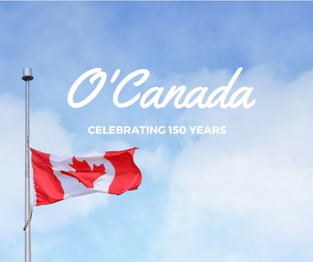 O' Canada:  Summer Messages Inspired by our Home and Native Land