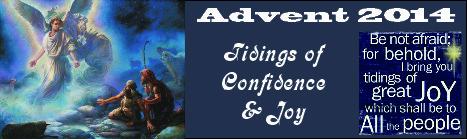 advent 2014 sermon series tidings of confidence joy. Black Bedroom Furniture Sets. Home Design Ideas