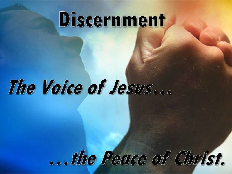 Discernment: The Voice of Jesus and the Peace of Christ