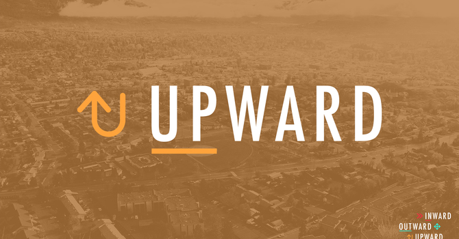 Upward: Worship Pt. 2