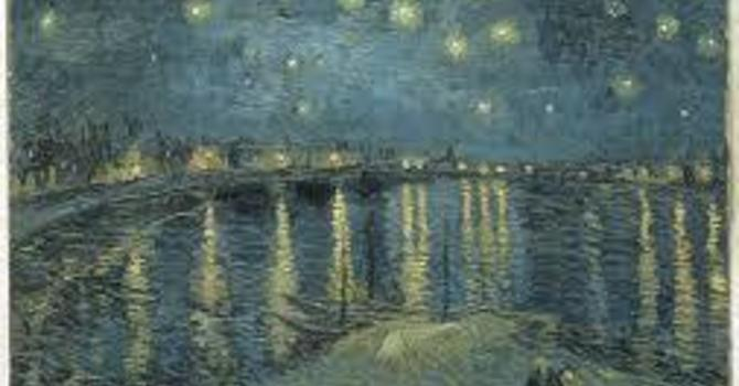 Art and Soul for Lent  Day 10 - Starry Night Over the Rhone at Arles image